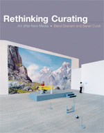 Beryl Graham and Sarah Cook, Rethinking Curating: Art After New Media